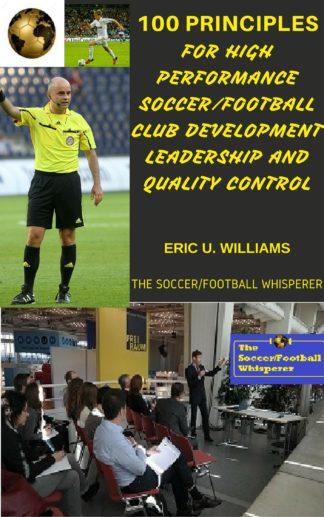 Soccer/Football Club Leadership Capacity Building and Performance